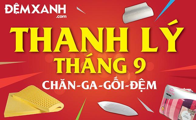 Thanh lý chăn ga gối đệm T9/2019 tại Đệm Xanh